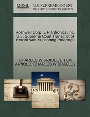 Roanwell Corp. V. Plantronics, Inc. U.s. Supreme Court Transcript Of Record With Supporting…