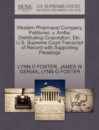 Western Pharmacal Company, Petitioner, V. Amfac Distributing Corporation, Etc. U.s. Supreme Court…