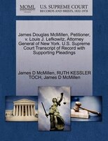 James Douglas Mcmillen, Petitioner, V. Louis J. Lefkowitz, Attorney General Of New York. U.s…