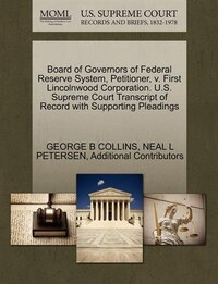 Board Of Governors Of Federal Reserve System, Petitioner, V. First Lincolnwood Corporation. U.s…