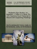 Modjeska Sign Studios, Inc., Appellant, V. Peter A. A. Berle, Etc. U.s. Supreme Court Transcript Of…