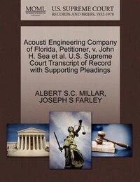 Acousti Engineering Company Of Florida, Petitioner, V. John H. Sea Et Al. U.s. Supreme Court…