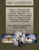 Denis J. O'connell High School, By Its Board Of Trustees, Petitioner, V. The Virginia High School…
