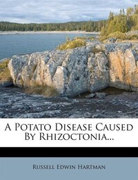 A Potato Disease Caused By Rhizoctonia...