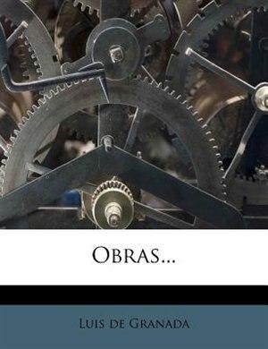 Obras... by Luis De Granada