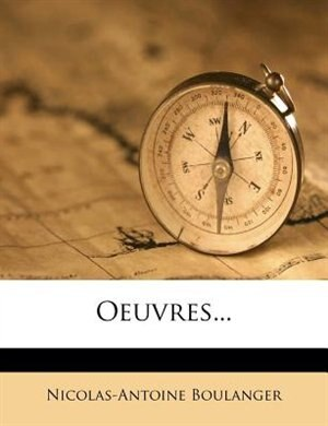 Oeuvres... by Nicolas-antoine Boulanger