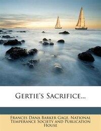 Gertie's Sacrifice...
