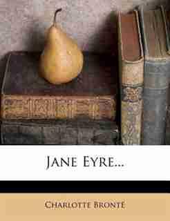 Jane Eyre... de Charlotte Brontë