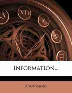 Information... by Anonymous