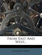 From East And West...