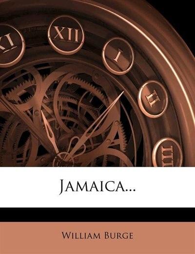 Jamaica... by William Burge