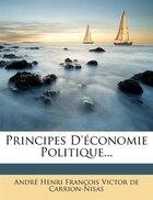 Principes D'économie Politique...