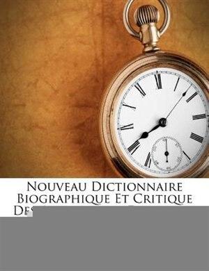 Nouveau Dictionnaire Biographique Et Critique Des Architectes Français... by Charles Bauchal