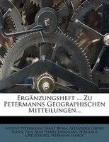 Ergänzungsheft ... Zu Petermanns Geographischen Mitteilungen...