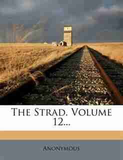 The Strad, Volume 12... by Anonymous
