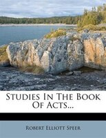 Studies In The Book Of Acts...