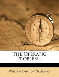 The Operatic Problem...