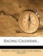 Racing Calendar...