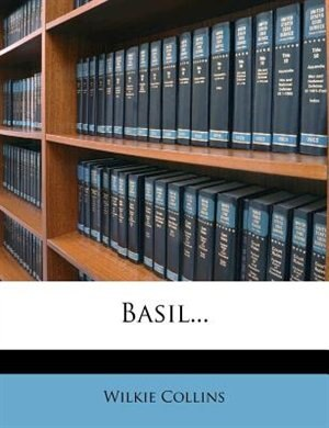 Basil... by Wilkie Collins