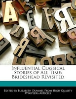 Influential Classical Stories Of All Time: Brideshead Revisited
