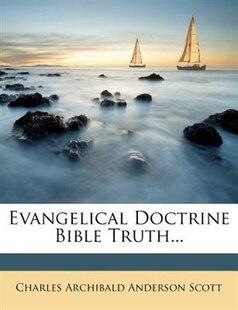 Evangelical Doctrine Bible Truth...