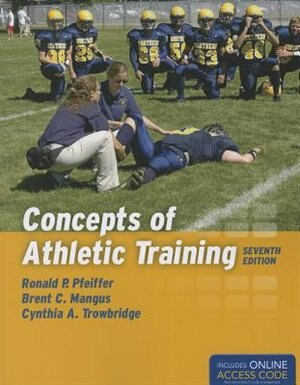 Concepts Of Athletic Training by Ronald P. Pfeiffer