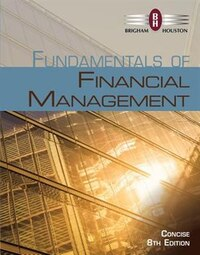 Fundamentals Of Financial Management, Concise Edition (with Thomson One - Business School Edition…