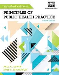 Scutchfield And Keck's Principles Of Public Health Practice
