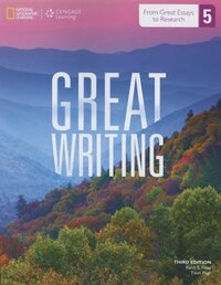 Great Writing 5: From Great Essays To Research: From Great Essays To Research