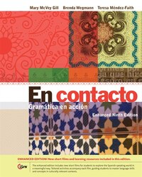 En Contacto, Enhanced Student Text: Gramática En Acción