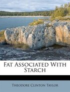 Fat Associated With Starch