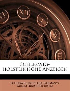 Schleswig-holsteinische Anzeigen by Schleswig-holstein (germany). Ministeriu
