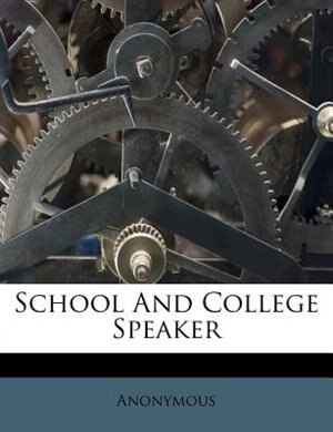 School And College Speaker by Anonymous