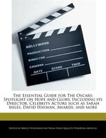 The Essential Guide For The Oscars: Spotlight On Hope And Glory, Including Its Director, Celebrity…