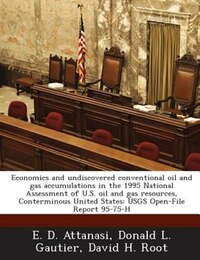 Economics And Undiscovered Conventional Oil And Gas Accumulations In The 1995 National Assessment…