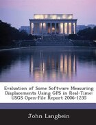 Evaluation Of Some Software Measuring Displacements Using Gps In Real-time: Usgs Open-file Report…