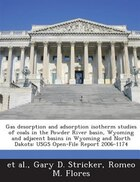 Gas Desorption And Adsorption Isotherm Studies Of Coals In The Powder River Basin, Wyoming And…