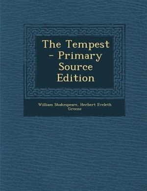 The Tempest - Primary Source Edition by William Shakespeare