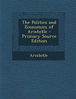 Book The Politics and Economics of Aristotle by Aristotle