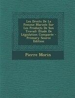 Les Droits De La Femme MarieTe Sur Les Produits De Son Travail: +tude De LTgislation ComparTe…