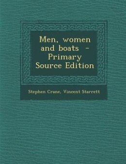 Book Men, women and boats  - Primary Source Edition by Stephen Crane
