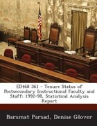 ED468 361 - Tenure Status of Postsecondary Instructional Faculty and Staff: 1992-98, Statistical…