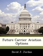 Future Carrier Aviation Options