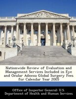 Nationwide Review Of Evaluation And Management Services Included In Eye And Ocular Adnexa Global…