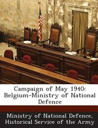 Campaign Of May 1940: Belgium-ministry Of National Defence