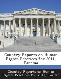 Country Reports On Human Rights Practices For 2011, Panama
