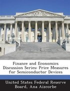 Finance And Economics Discussion Series: Price Measures For Semiconductor Devices