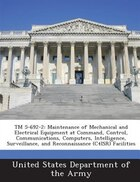 Tm 5-692-2: Maintenance Of Mechanical And Electrical Equipment At Command, Control, Communications…