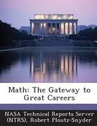 Math: The Gateway To Great Careers