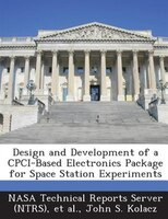 Design And Development Of A Cpci-based Electronics Package For Space Station Experiments